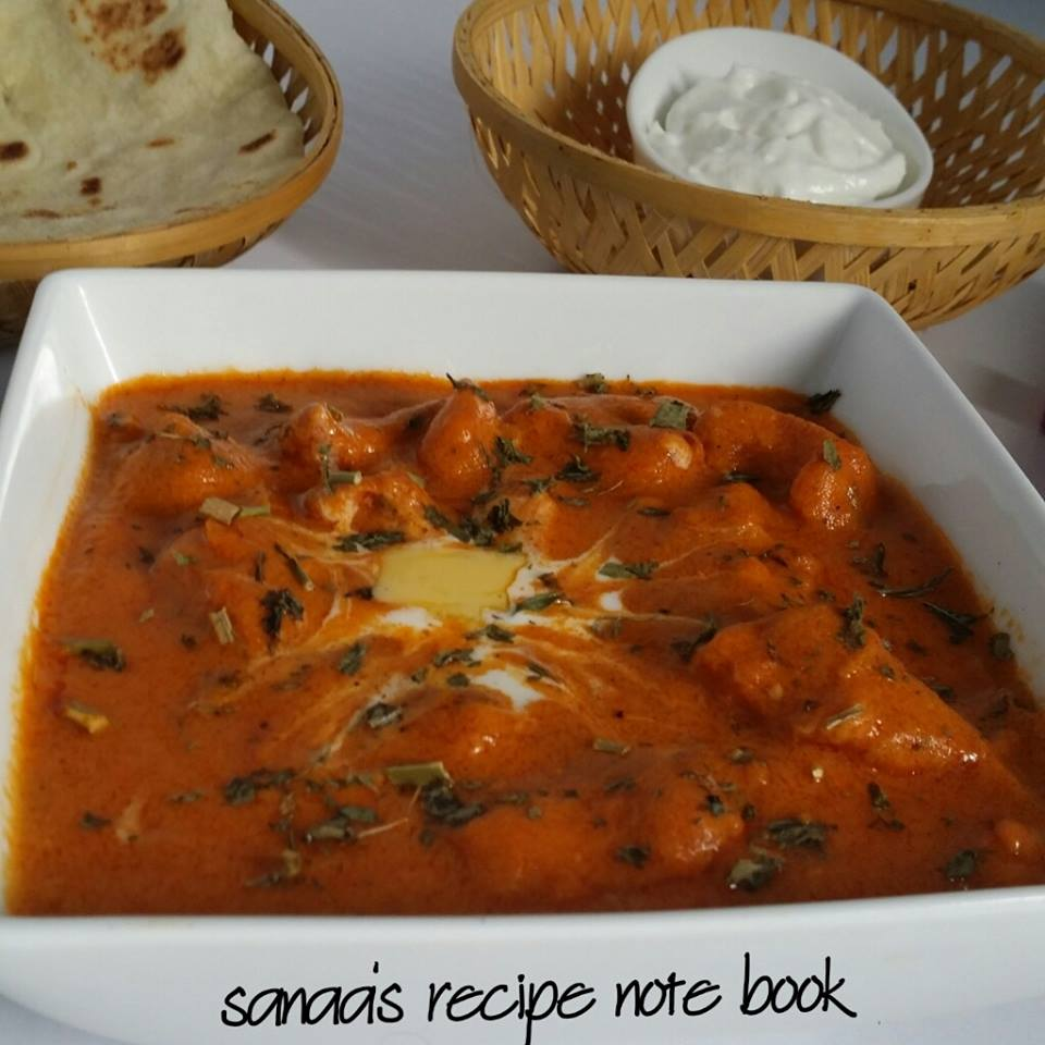 Butter Chicken / Murg Makhani - sanaa's recipe