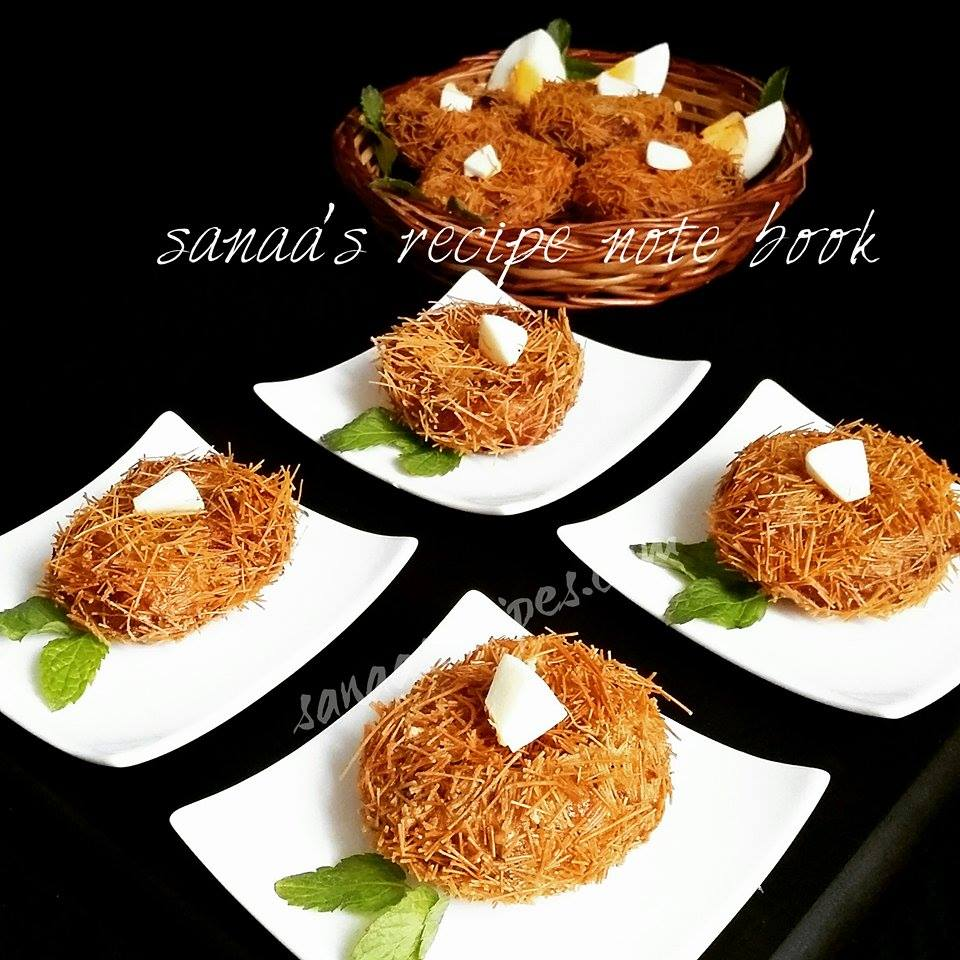 BIRD'S NEST - sanaa's recipe