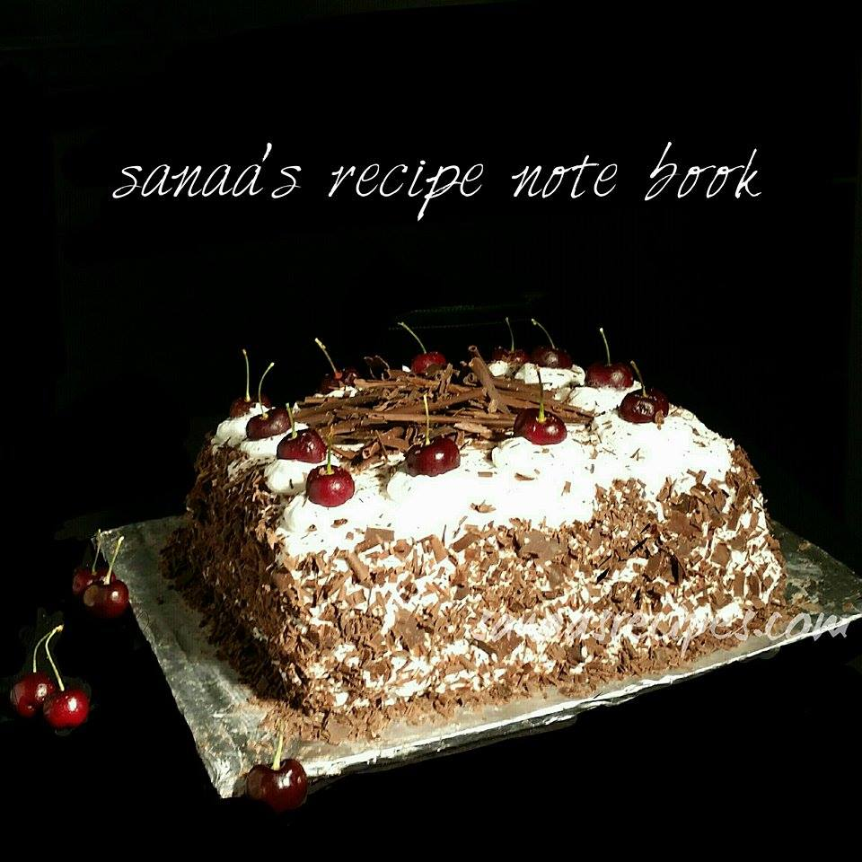 Black Forest Cake - sanaa's recipe