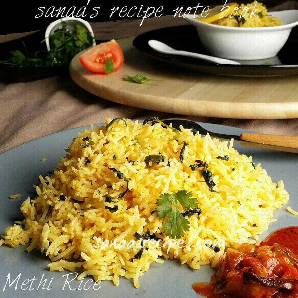 Methi Rice - sanaa's recipe