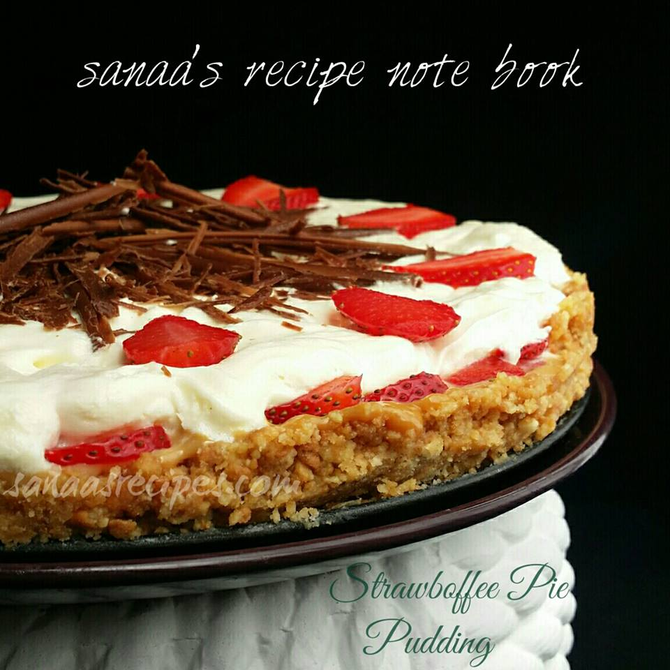 Strawboffee Pie Pudding - sanaa's recipe