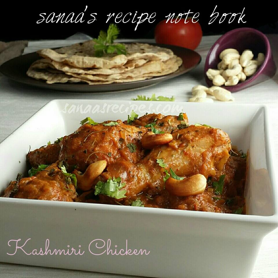 Kashmiri Chicken  - sanaa's recipe