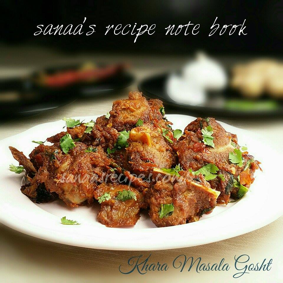 Khara Masala Gosht/ Mutton With Whole Spices - sanaa's recipe