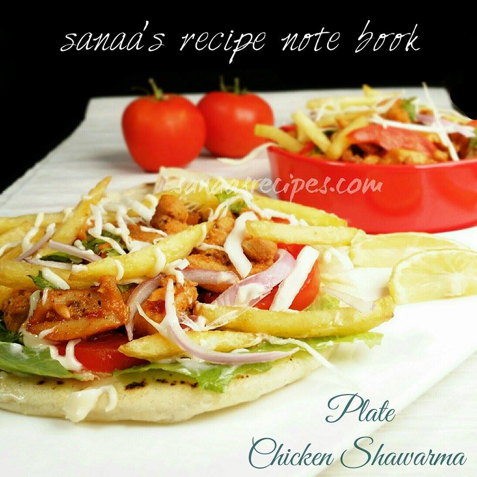 Plate Chicken Shawarma  - sanaa's recipe