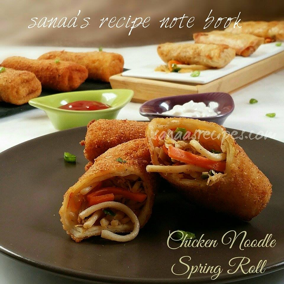 Chicken Noodle Spring Roll - sanaa's recipe