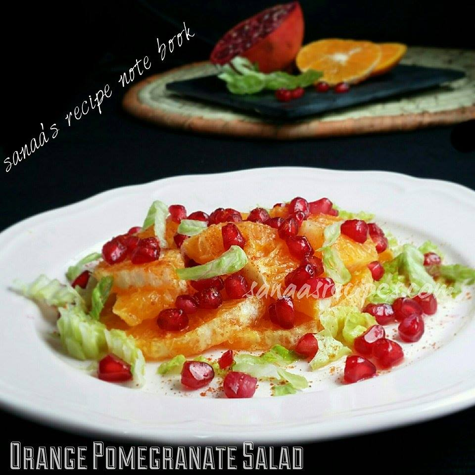 Orange Pomegranate Salad - sanaa's recipe