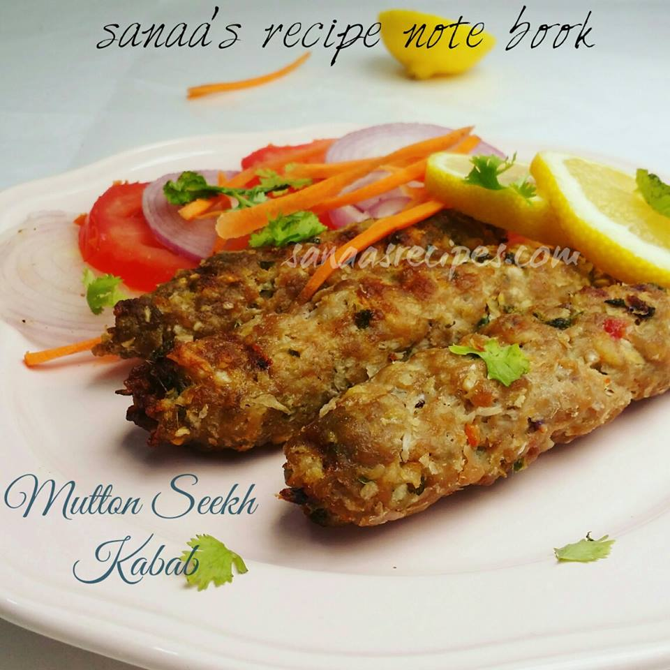Mutton Seekh Kabab - sanaa's recipe