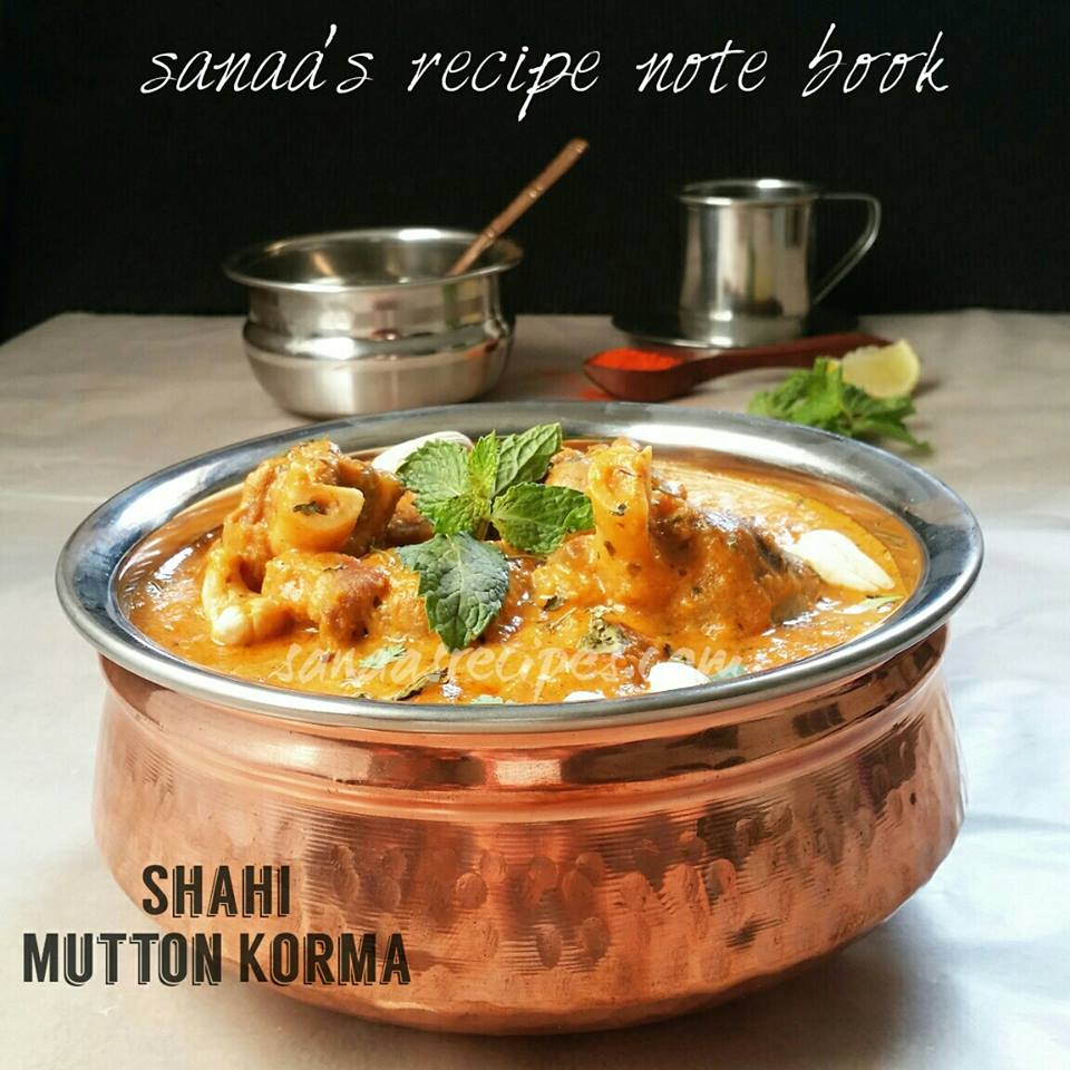 Shahi Mutton Korma - sanaa's recipe