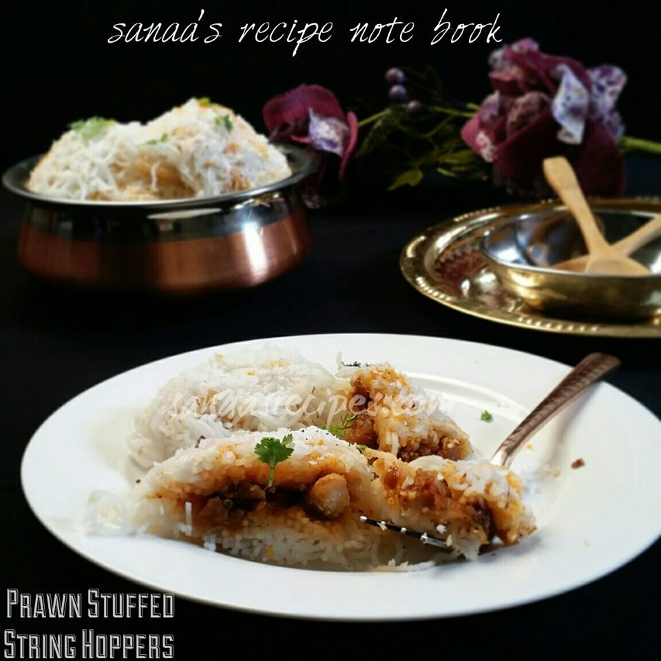 Prawn Stuffed String Hoppers/ Prawn Stuffed Idiyappam - sanaa's recipe