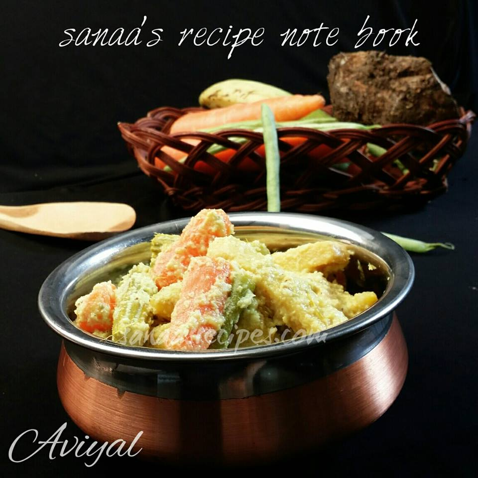 Aviyal / Mixed Vegetables Cooked With Curd And Coconut - sanaa's recipe
