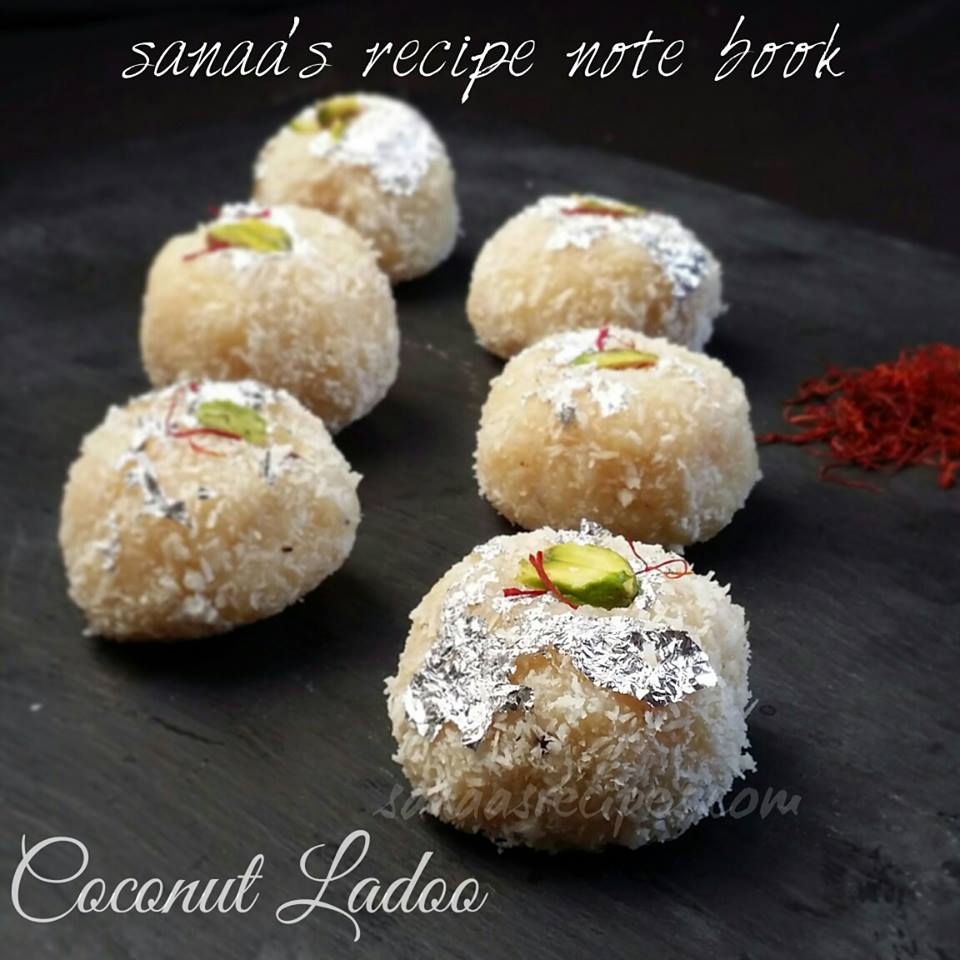 Coconut Ladoo/ Coconut Laddu - sanaa's recipe