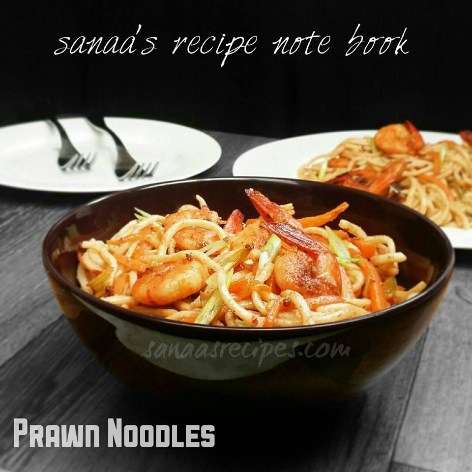 Prawn Noodles - sanaa's recipe