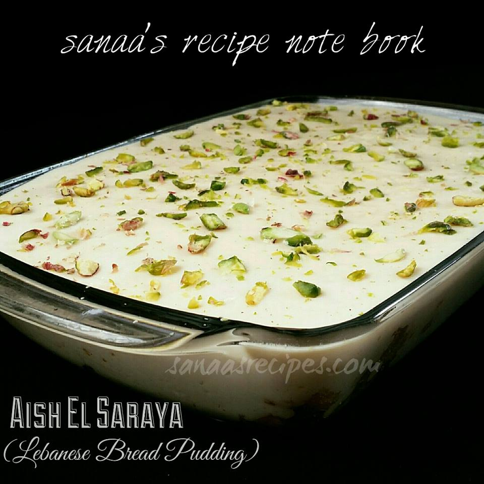 Aish el saraya lebanese bread pudding sanaas recipe note book aish el saraya lebanese bread pudding sanaas recipe forumfinder Images