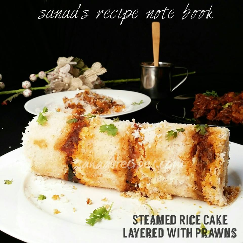 Steamed Rice Cake Layered With Prawns/ Puttu Layered With Prawns - sanaa's recipe