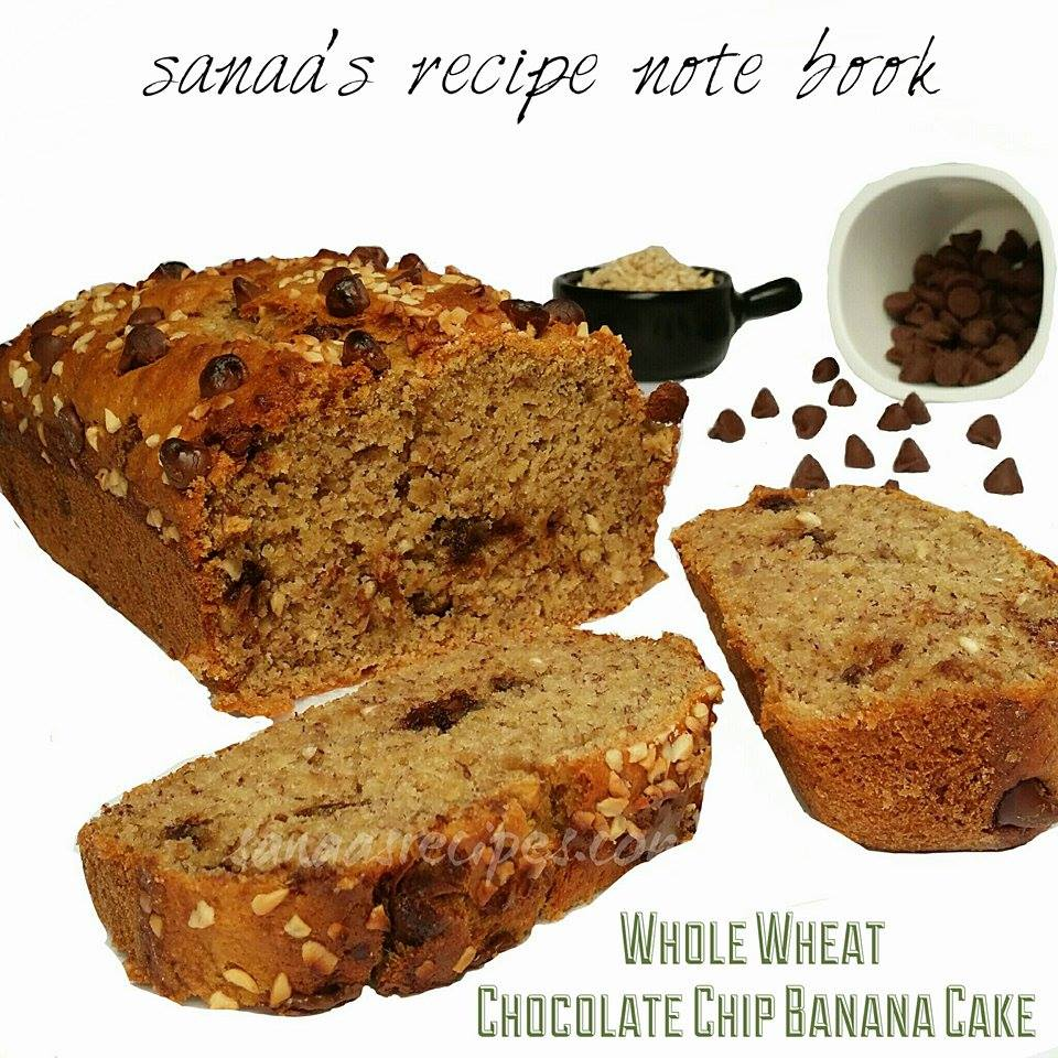 Whole Wheat Chocolate Chip Banana Cake (Eggless) - sanaa's recipe