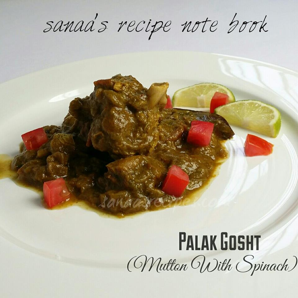 Palak Gosht/ Mutton With Spinach - sanaa's recipe