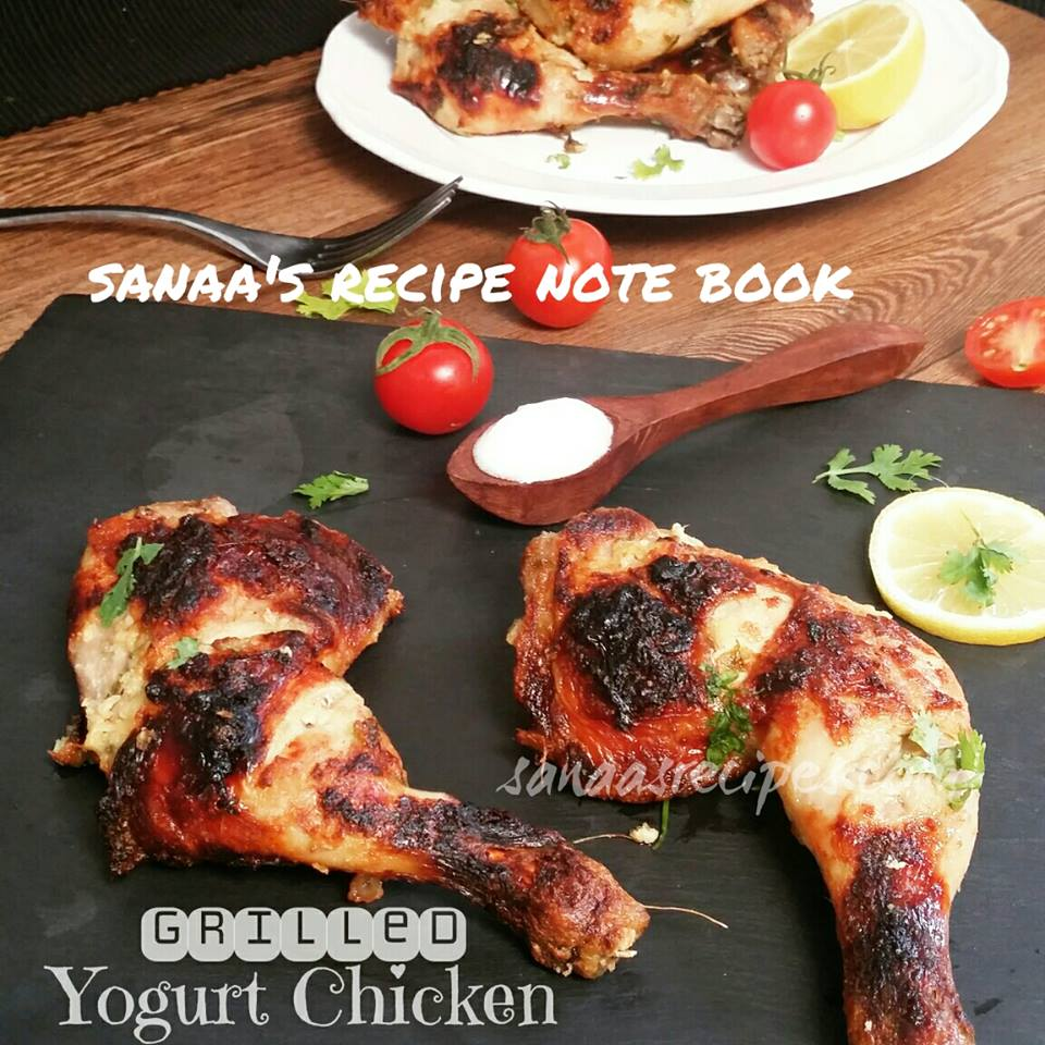 Grilled Yogurt Chicken - sanaa's recipe