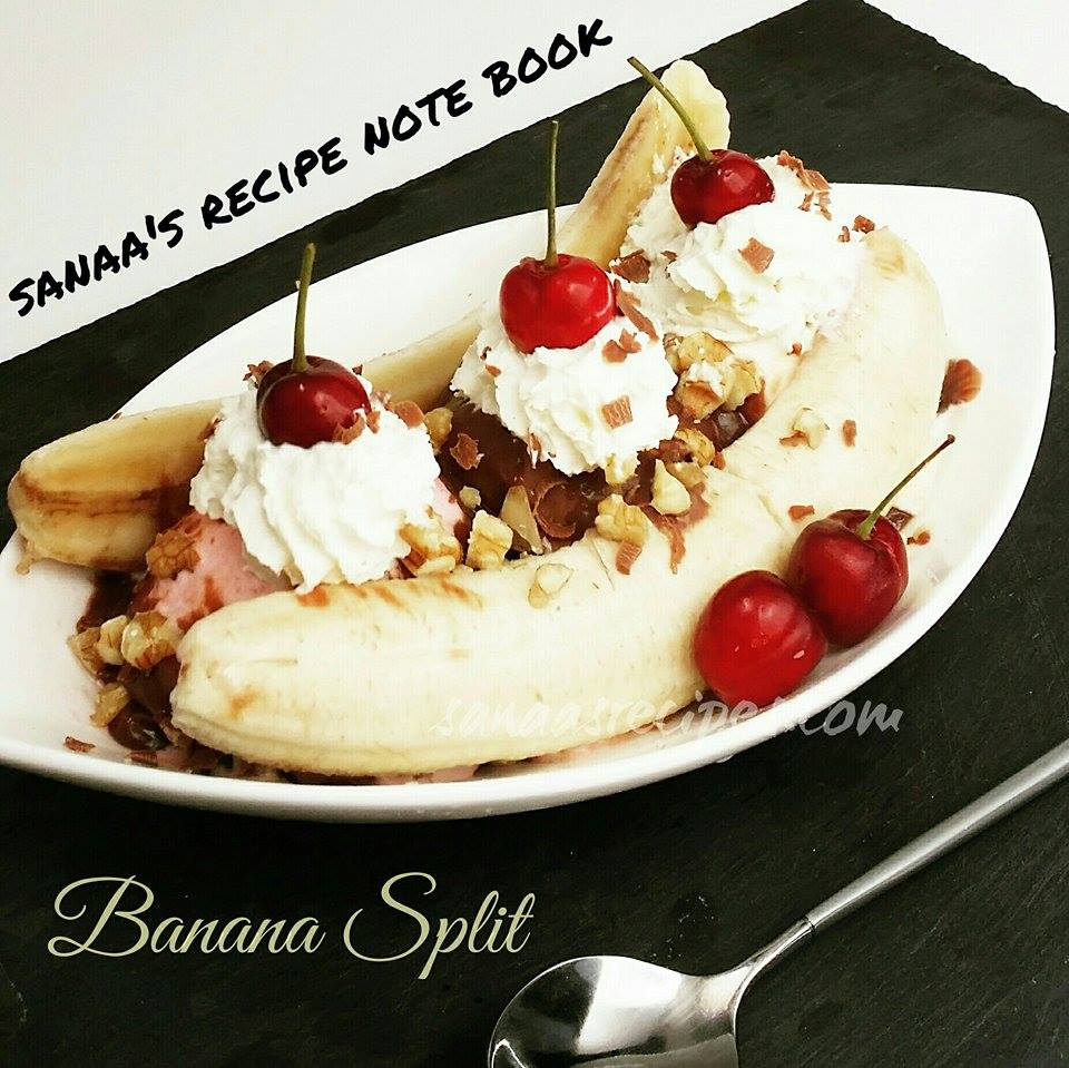 Banana Split - sanaa's recipe