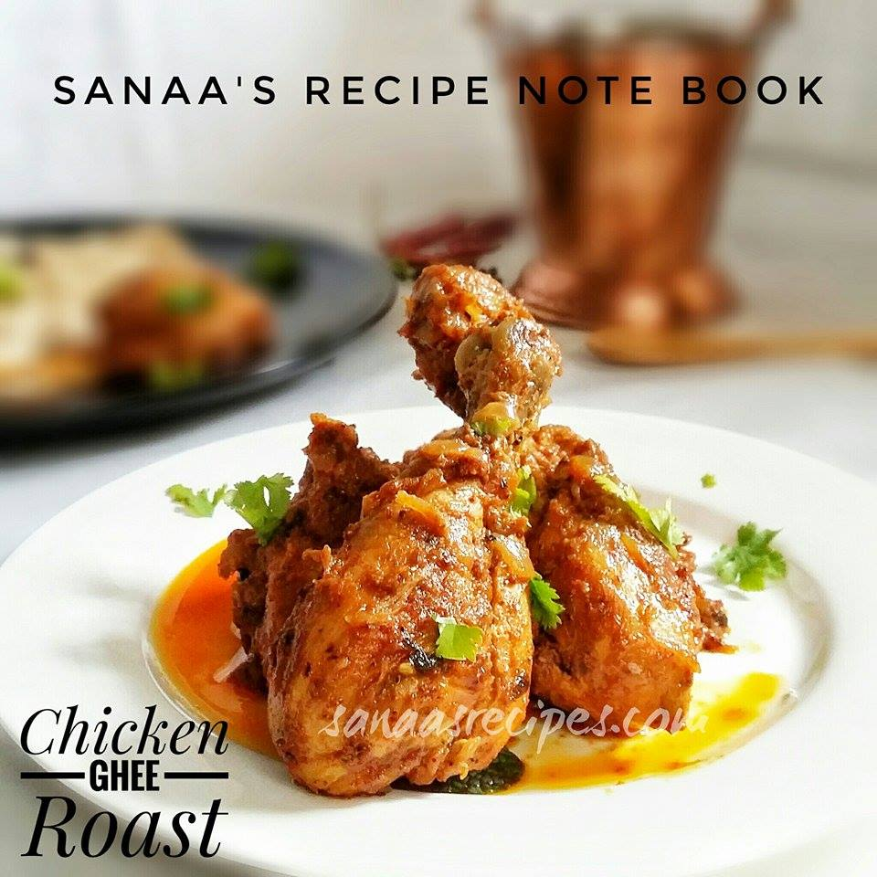Chicken Ghee Roast - sanaa's recipe