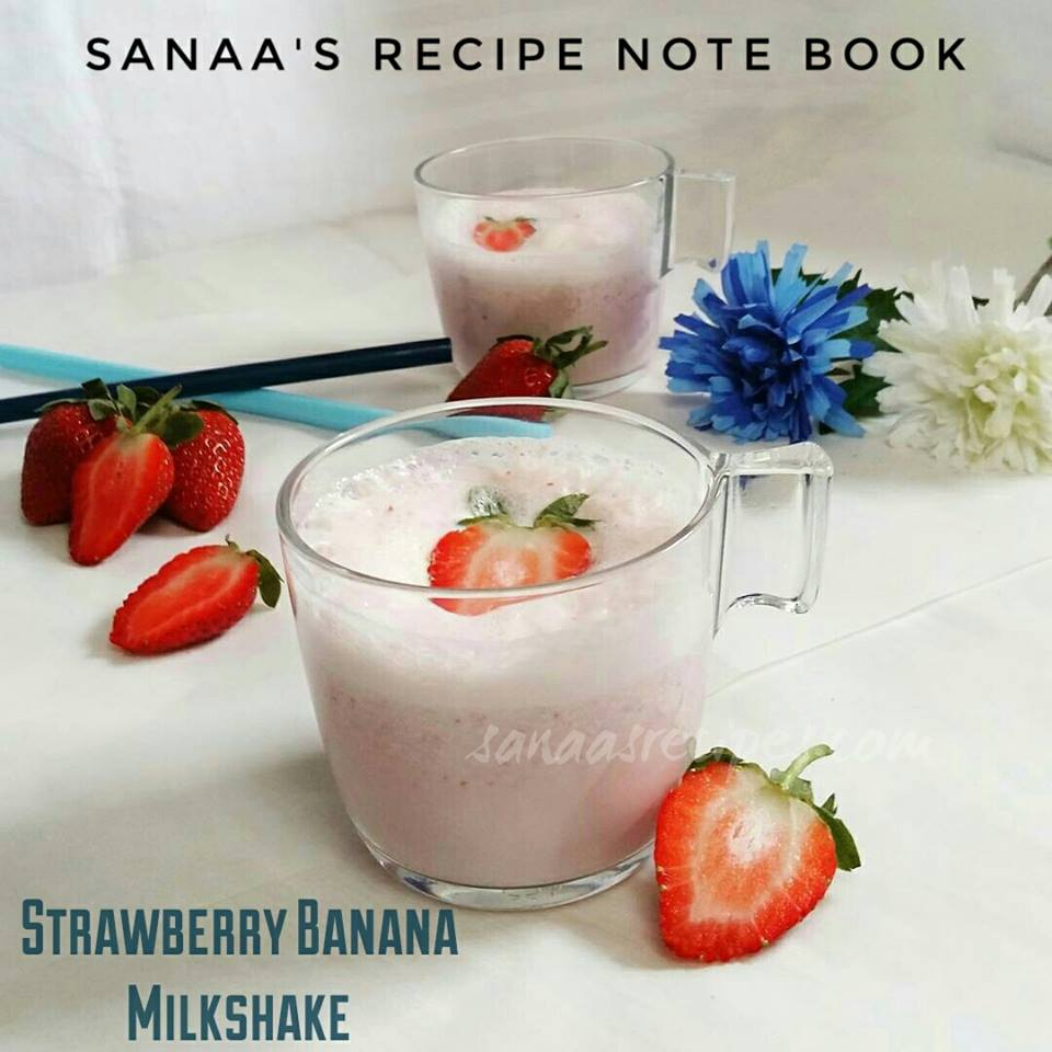 Strawberry Banana Milkshake - sanaa's recipe