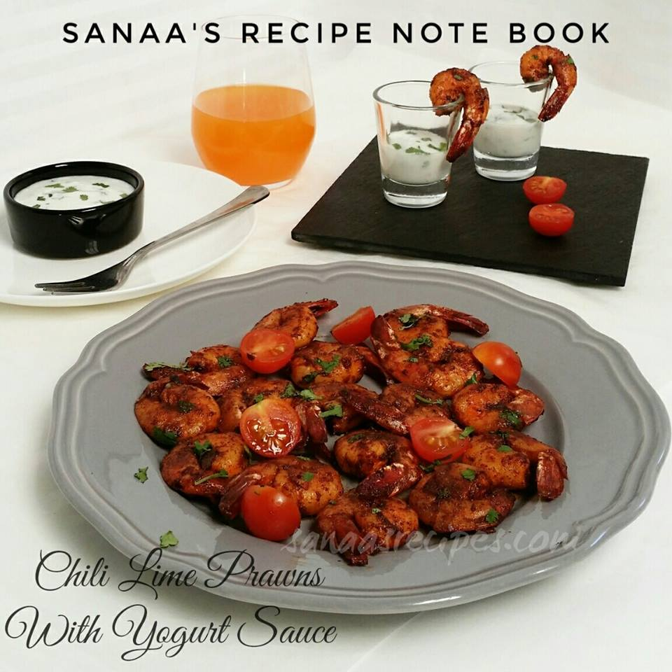 Chili Lime Prawns With Yogurt Sauce - sanaa's recipe