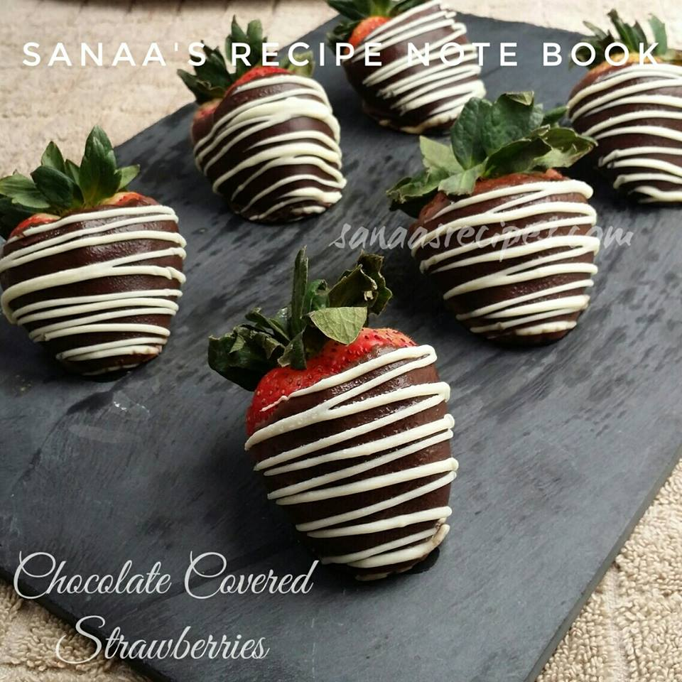 Chocolate Covered Strawberries - sanaa's recipe