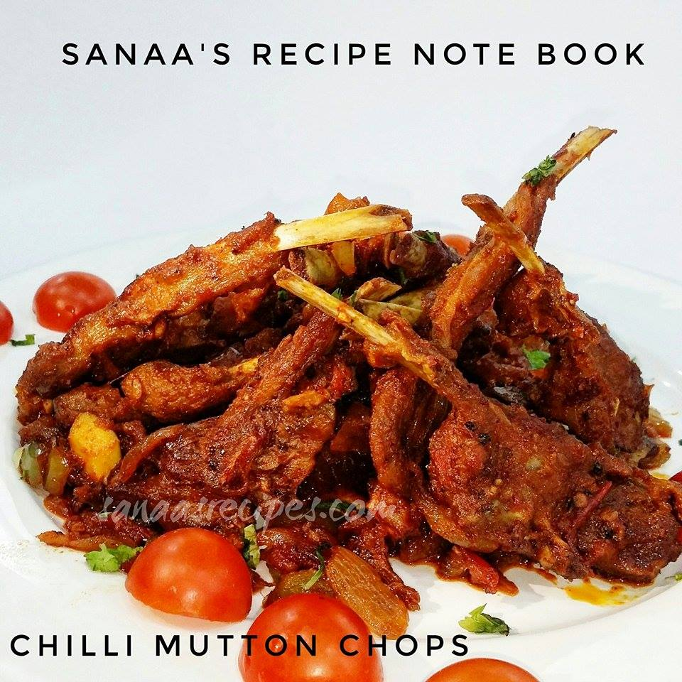 Chilli Mutton Chops - sanaa's recipe
