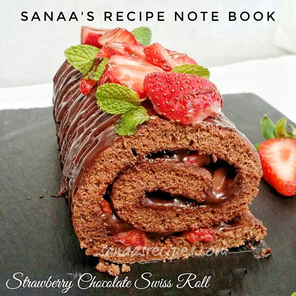 Strawberry Chocolate Swiss Roll - sanaa's recipe