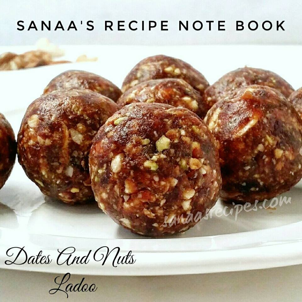 Dates And Nuts Ladoo/ Date And Nut Balls - sanaa's recipe