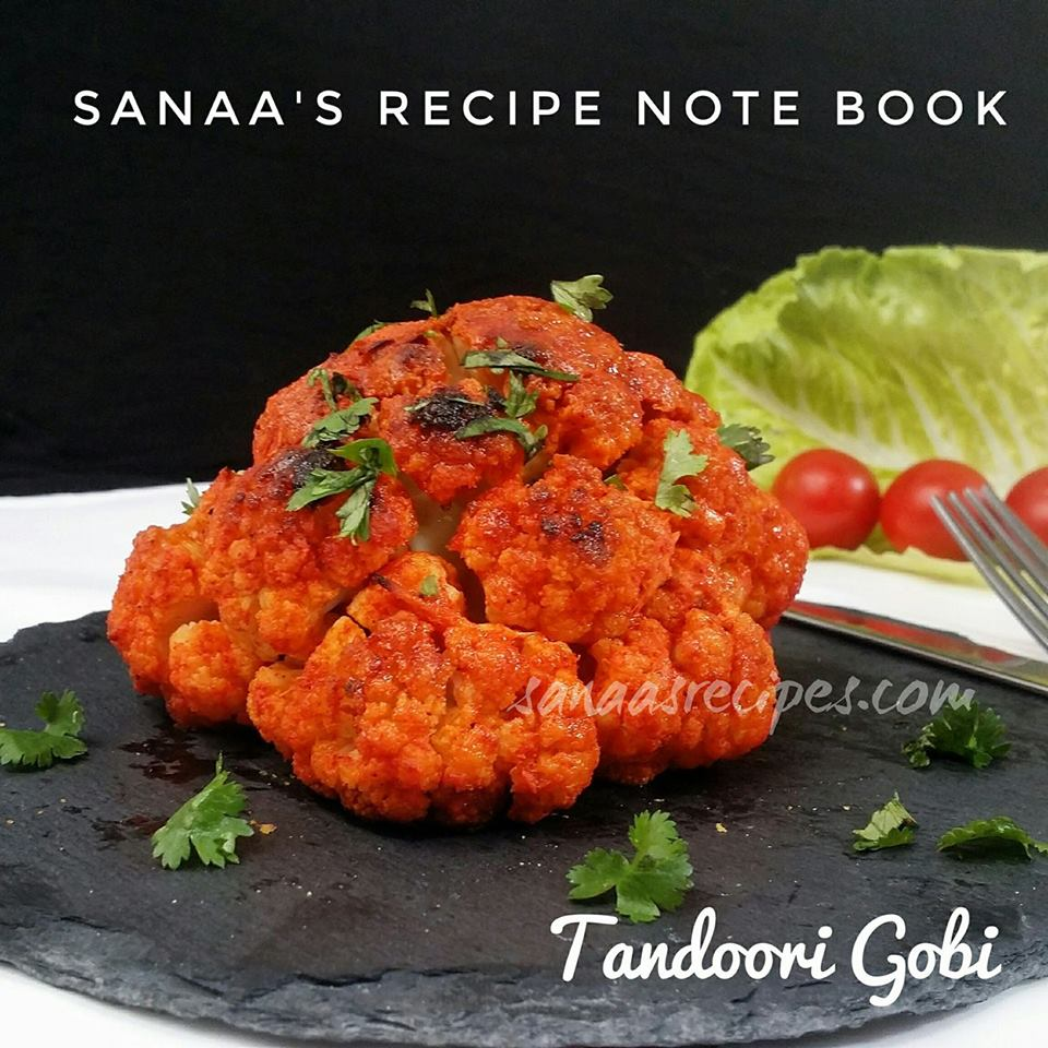 Tandoori Gobi/ Baked Whole Cauliflower - sanaa's recipe