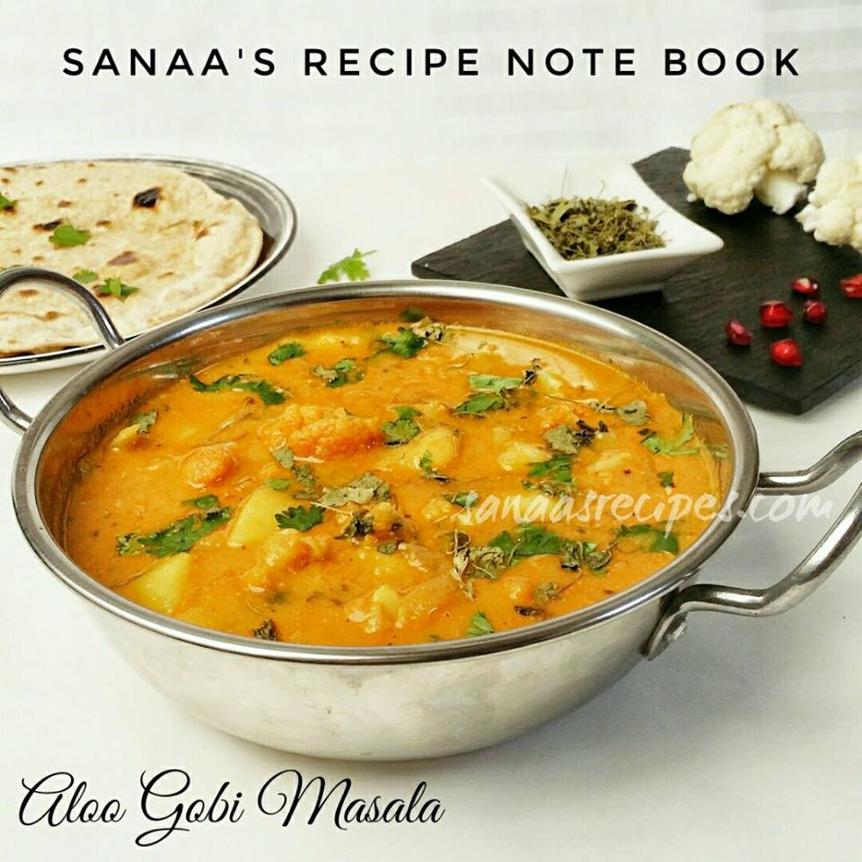 Aloo Gobi Masala/ Potato And Cauliflower With Gravy - sanaa's recipe