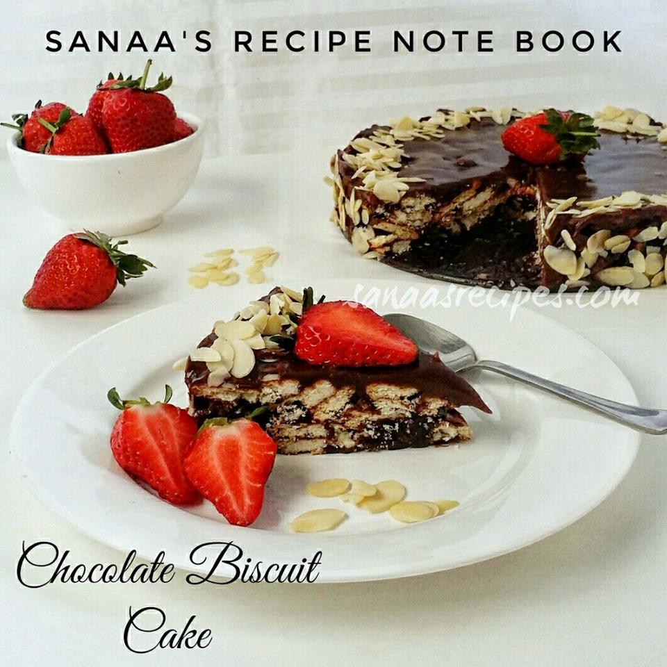 No Bake Chocolate Biscuit Cake - sanaa's recipe