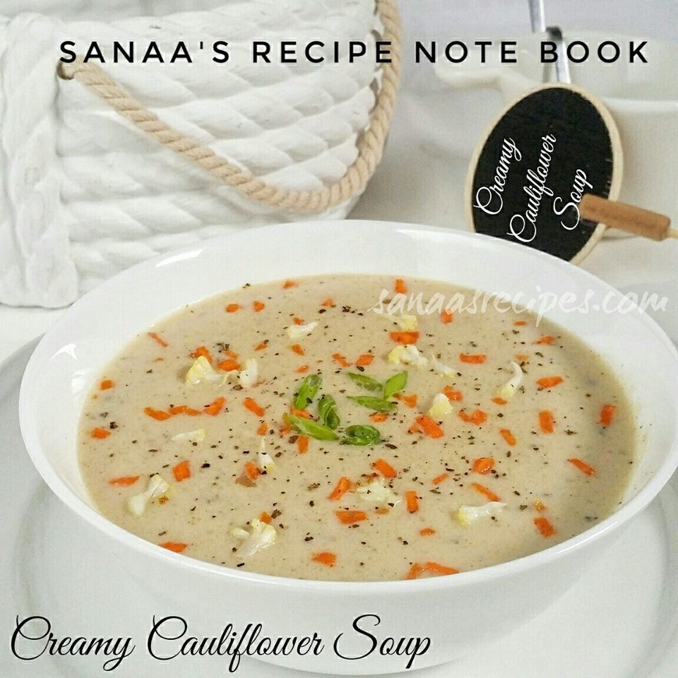 Creamy Cauliflower Soup - sanaa's recipe