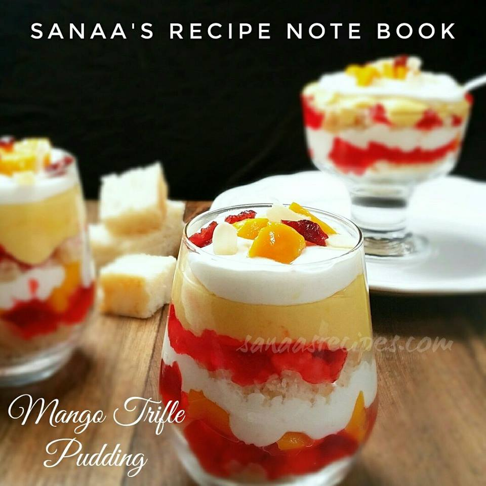 Mango Trifle Pudding - sanaa's recipe