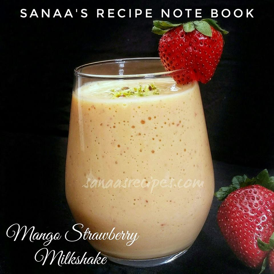 Mango Strawberry Milkshake - sanaa's recipe