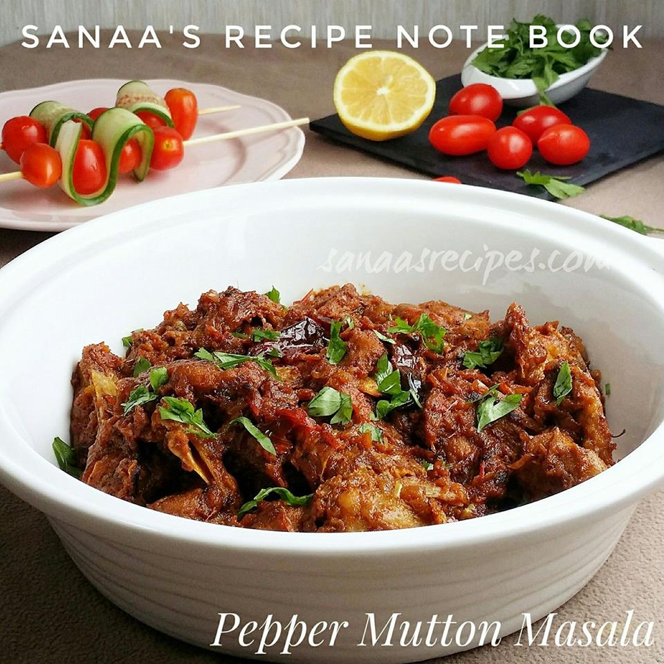Pepper Mutton Masala - sanaa's recipe