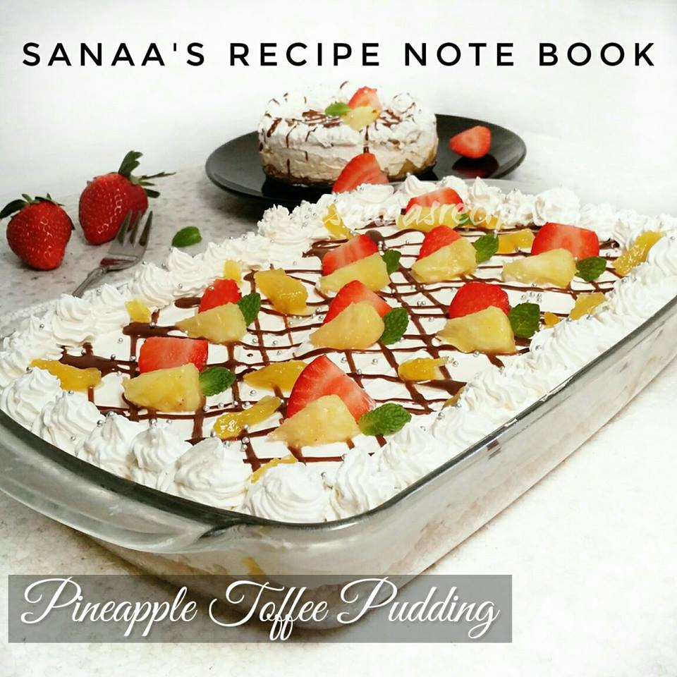 Pineapple Toffee Pudding - sanaa's recipe