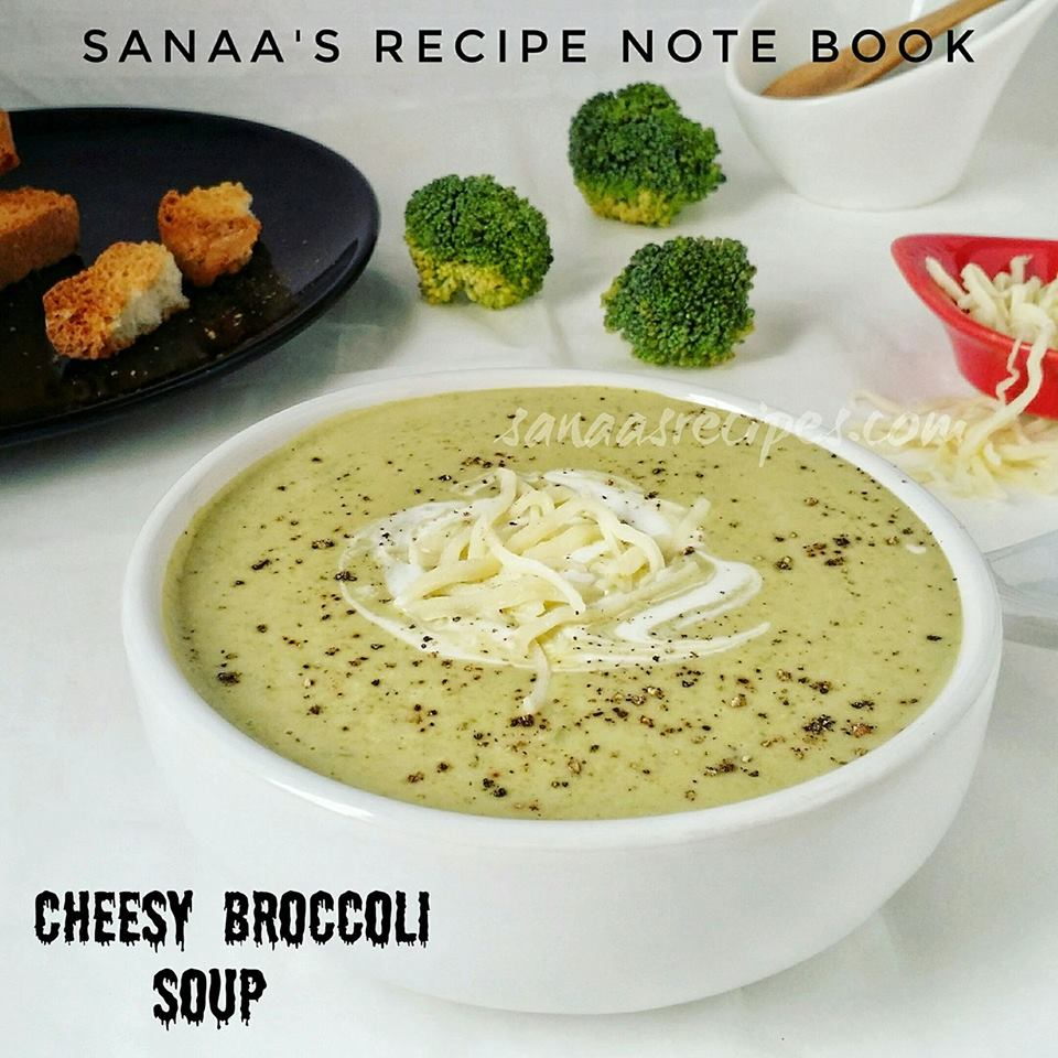 Cheesy Broccoli Soup - sanaa's recipe