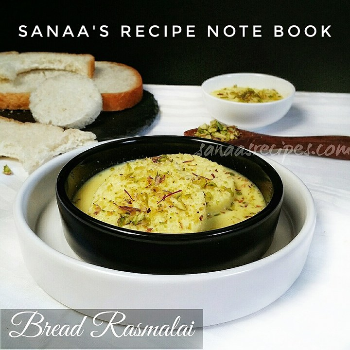 Bread Rasmalai - sanaa's recipe