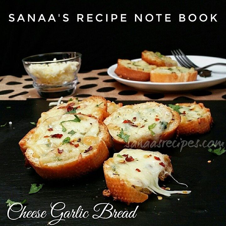 Cheese Garlic Bread  - sanaa's recipe