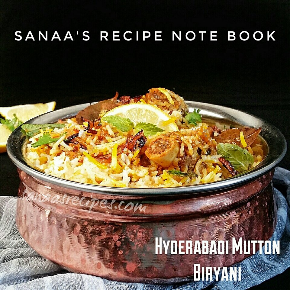 Hyderabadi Mutton Biryani - sanaa's recipe