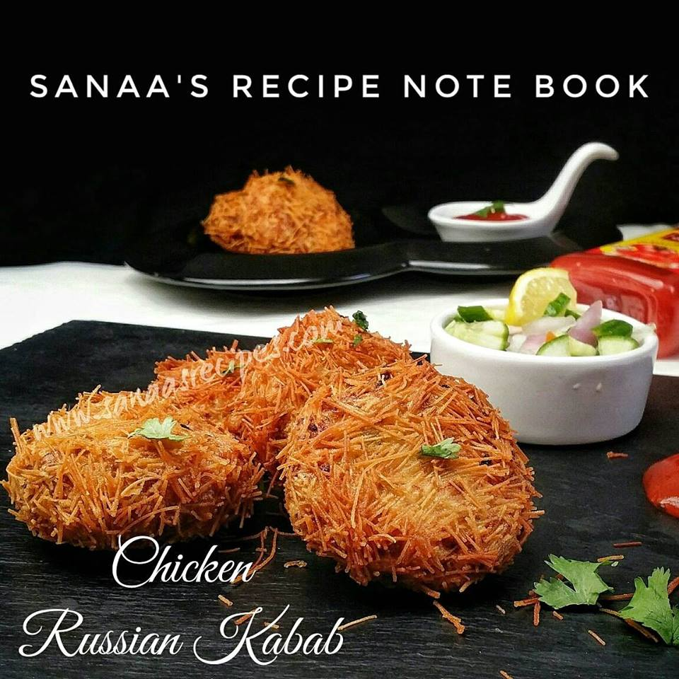 Chicken Russian Kabab - sanaa's recipe