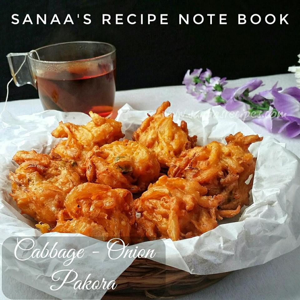 Cabbage - Onion Pakora/ Pakoda - sanaa's recipe