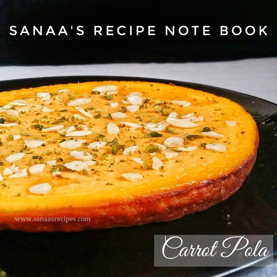 Carrot Pola/ Carrot Egg Pudding - sanaa's recipe