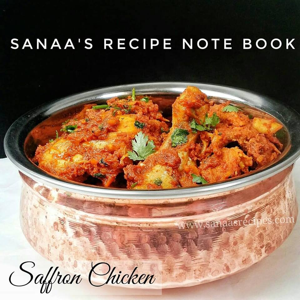 Saffron Chicken  - sanaa's recipe