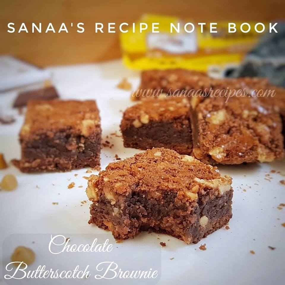 Chocolate Butterscotch Brownie - sanaa's recipe