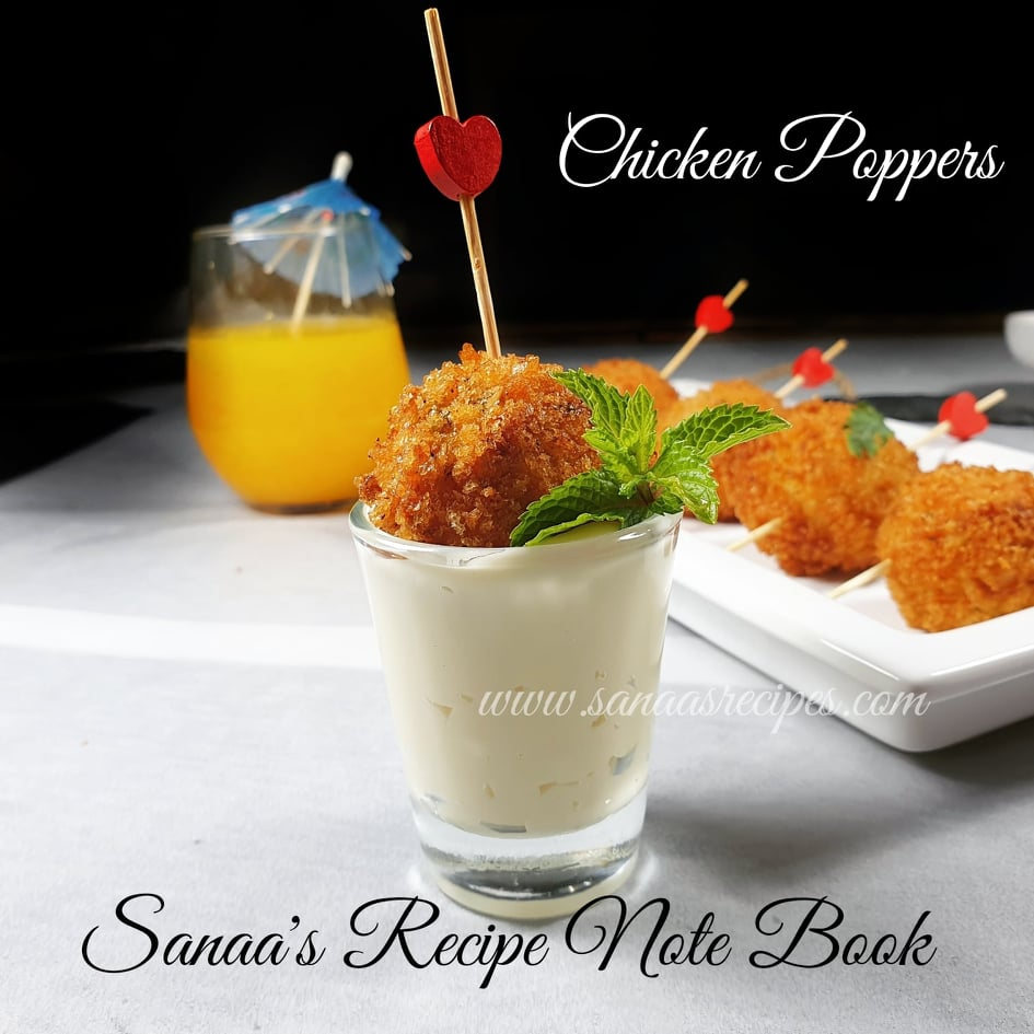 Chicken Poppers - sanaa's recipe