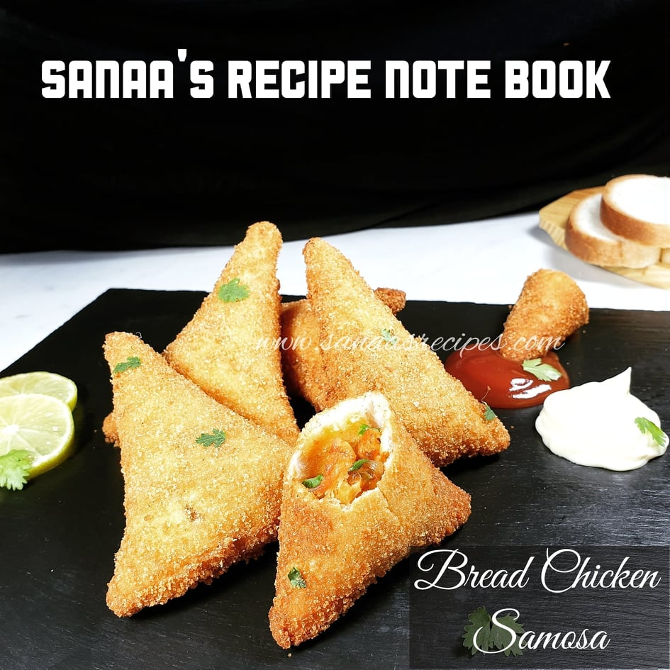 Bread Chicken Samosa - sanaa's recipe