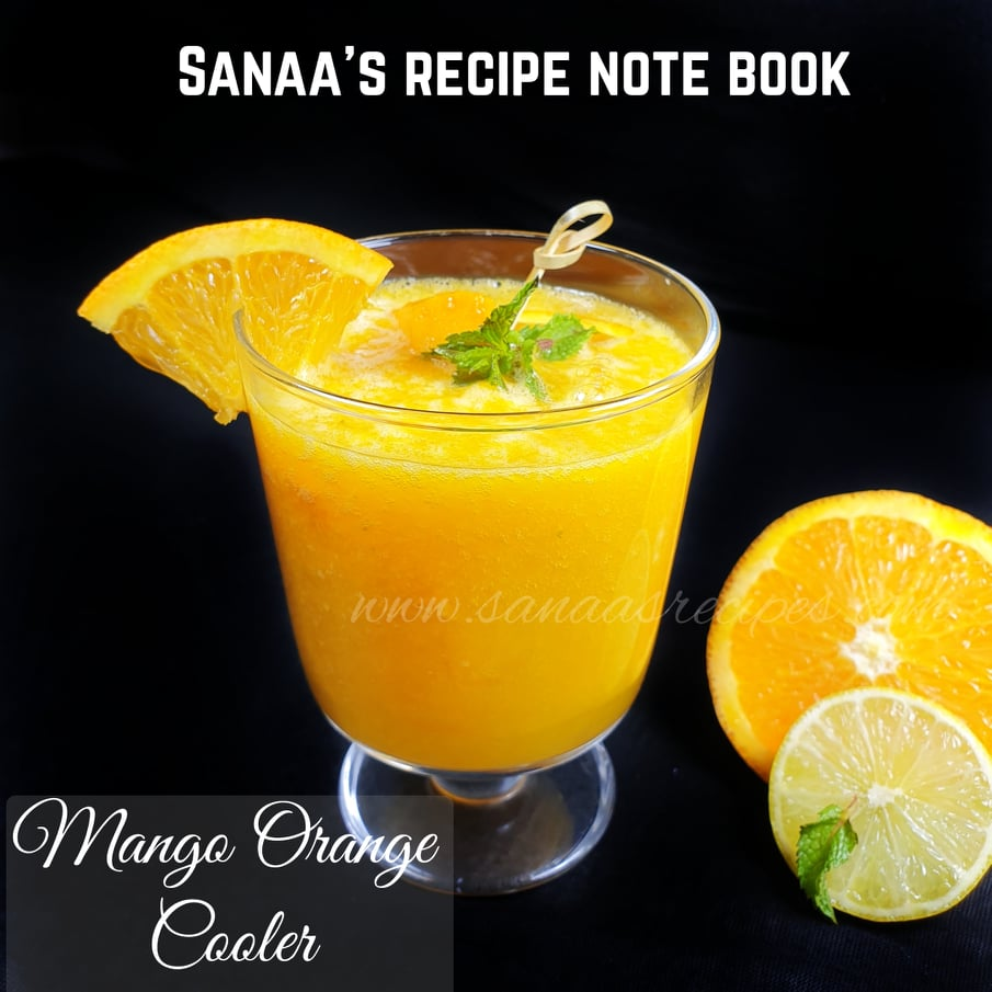 Mango Orange Cooler - sanaa's recipe