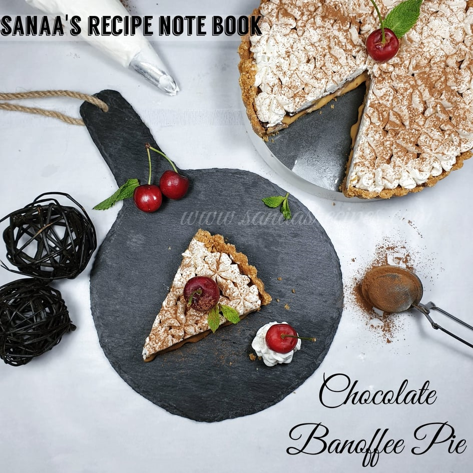 Chocolate Banoffee Pie - sanaa's recipe